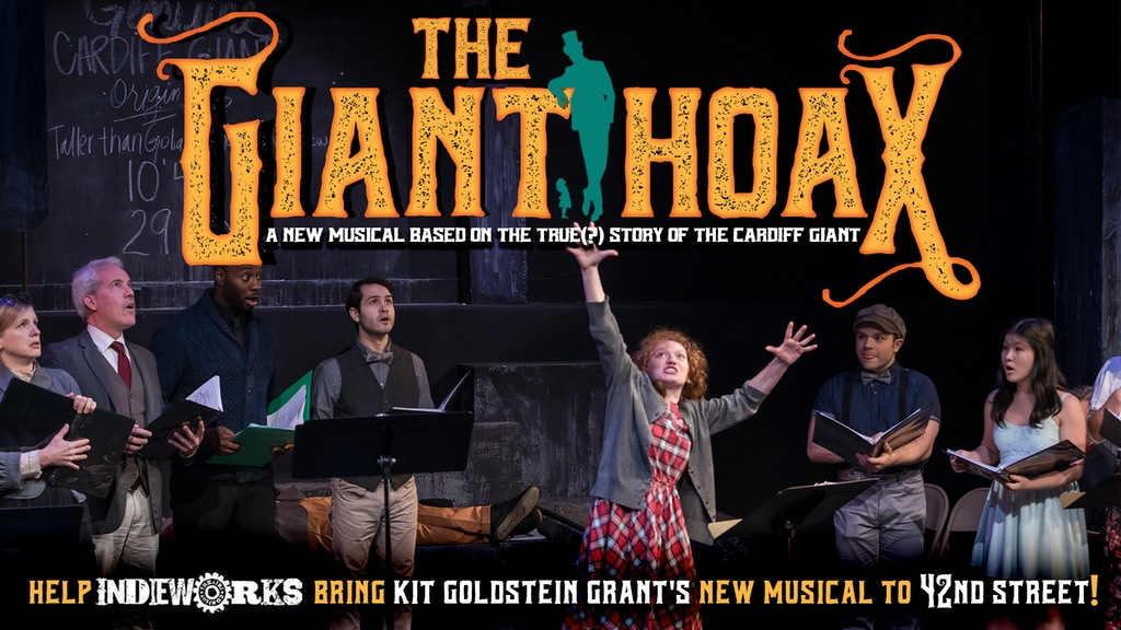 "IndieWorks Theatre Company presents ""The Giant Hoax"" in NYC! project video thumbnail"