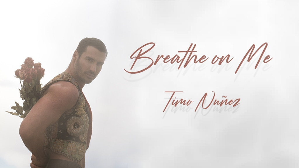 """Timo Nuñez's """"Breathe on Me"""" - A Music Video project video thumbnail"""