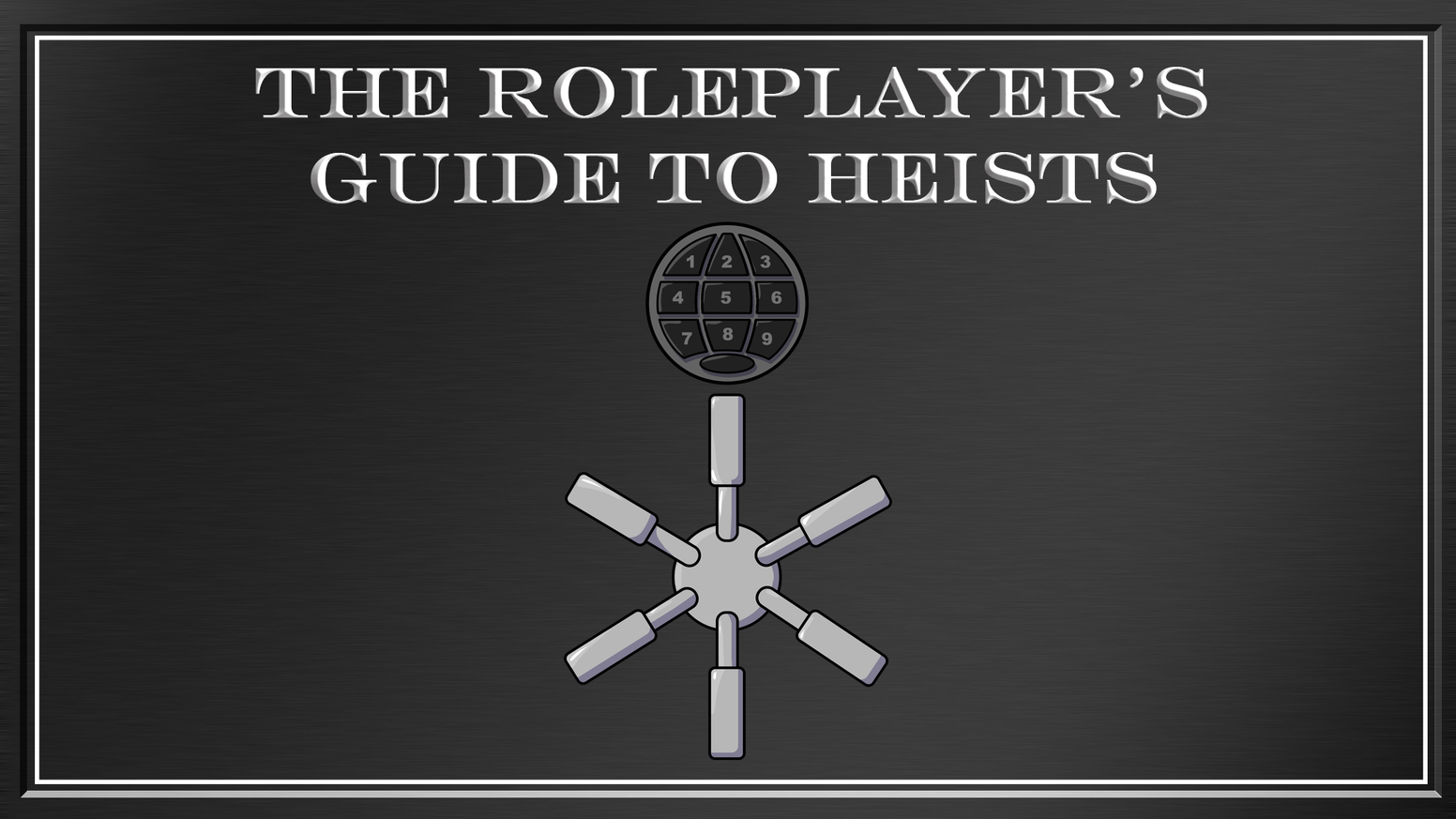 The Roleplayer's Guide To Heists by San Jenaro Co-Op