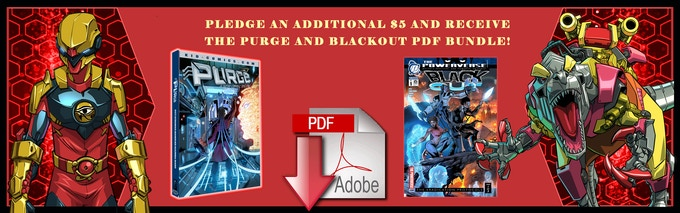 Pledge an additional $5 and receive the Purge and Blackout pdf bundle!