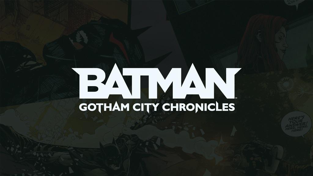 Batman: Gotham City Chronicles - Season 2 project video thumbnail