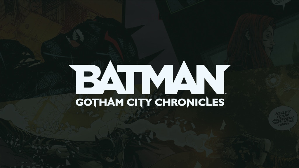 Batman: Gotham City Chronicles - Season 2 project video thumbnail