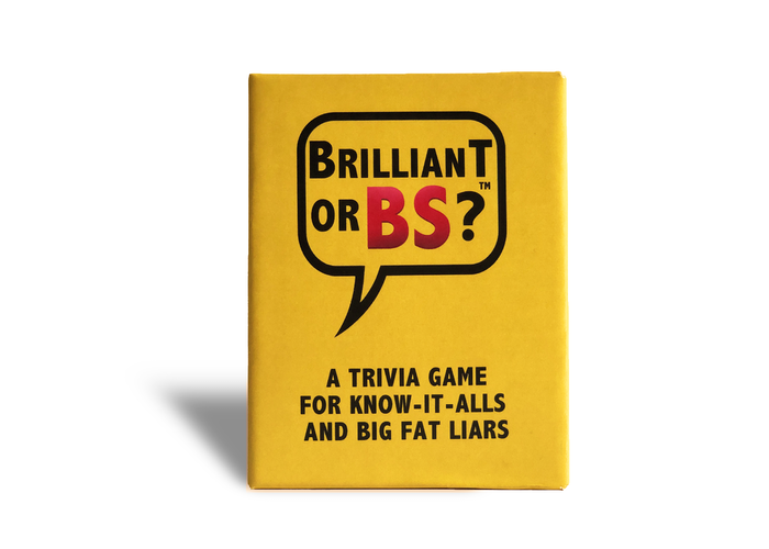 Brilliant Or BS is the hilarious trivia party game for know-it-alls and big fat liars. Be brilliant and know the answers or bring the BS!