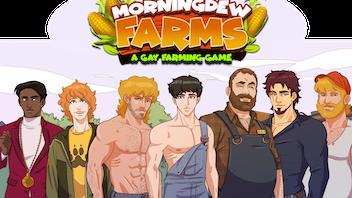 Morningdew Farms: An Interactive Gay Farming Visual Novel