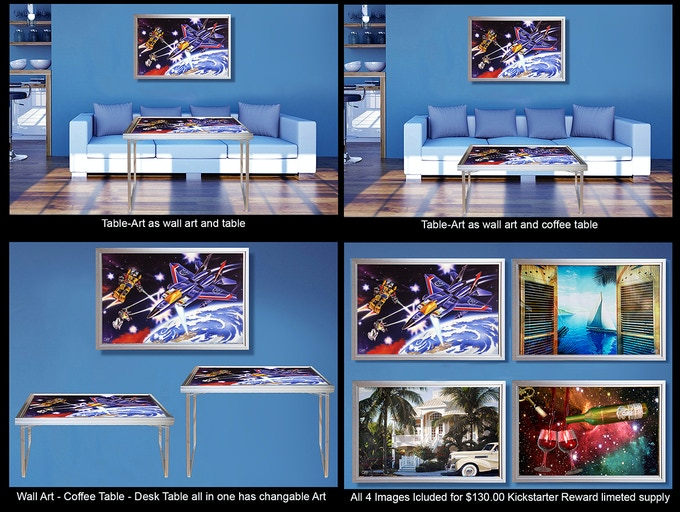 Table-Art Shown Here with Early Bird Reward of $130.00 Table-Art and 4 Prints shown included.