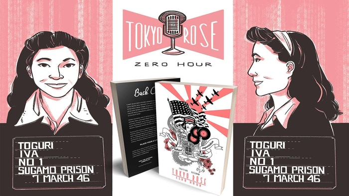 Graphic Novel inspired by the true story of Iva Toguri, a Japanese American woman trapped on the wrong side of the Pacific during WW2!