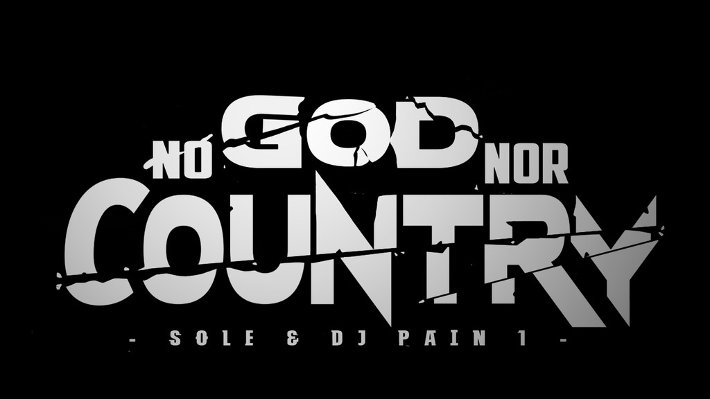 No God Nor Country by Sole & DJ Pain 1 project video thumbnail