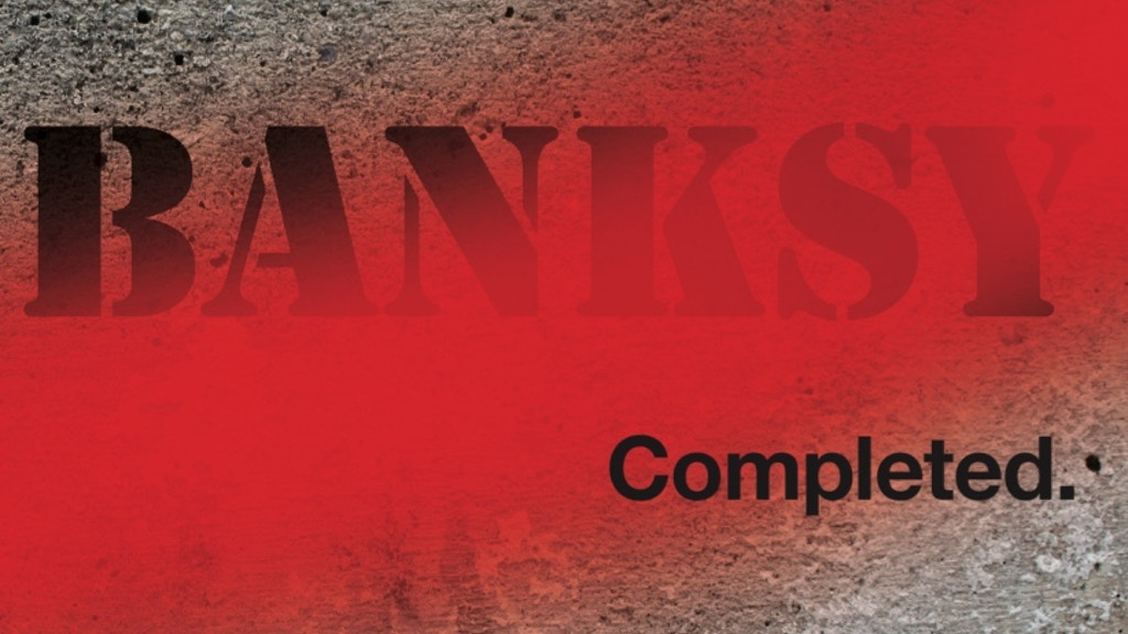 Banksy: Completed project video thumbnail