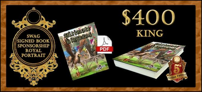 Ultimate Kingdoms for DnD 5E or PFRPG by Legendary Games — Kickstarter