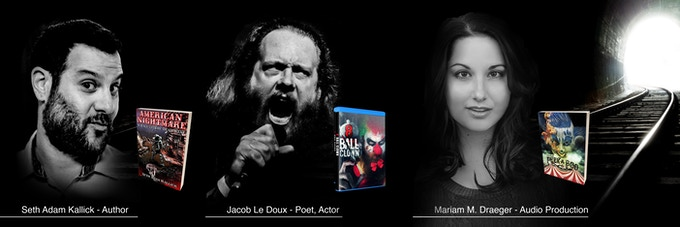 Author Seth Adam Kalick, poet and actor Jacob le Doux of 8 Ball Clown and audio production by Mariam M. Draeger of Head-cinema Productions