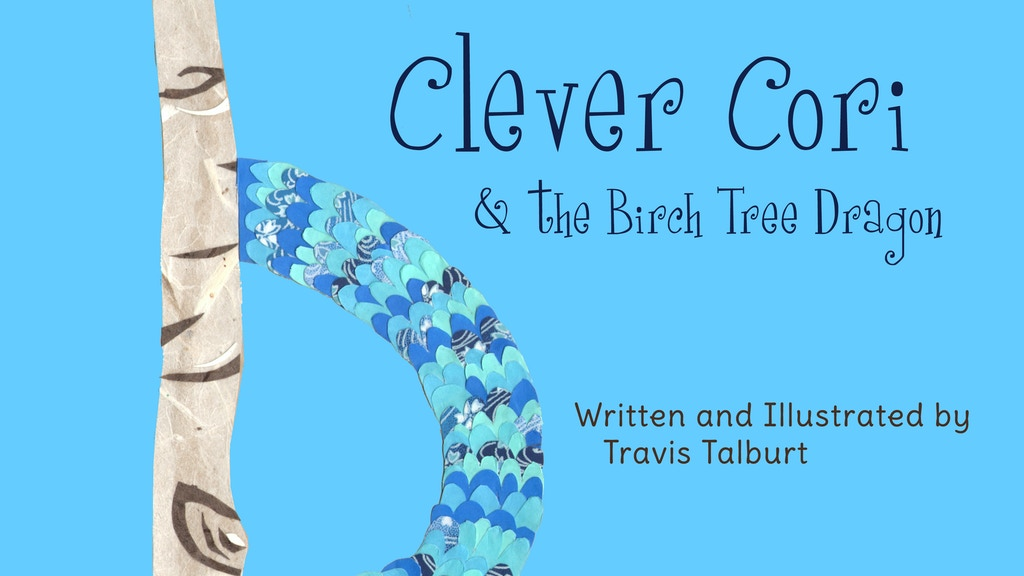 Publish Clever Cori & the Birch Tree Dragon Children's Book project video thumbnail