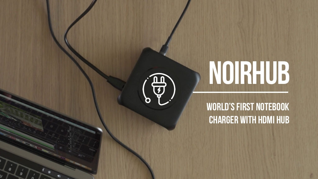 NoirHub: World's First Notebook Charger with HDMI Hub project video thumbnail