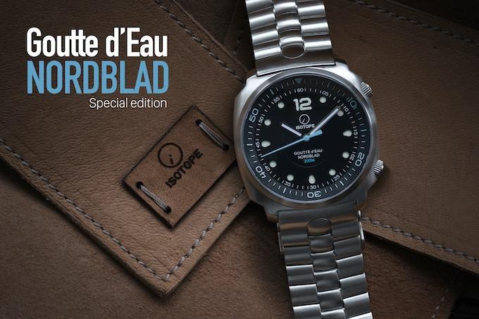 """Goutte d'Eau Nordblad """"Special edition"""""""