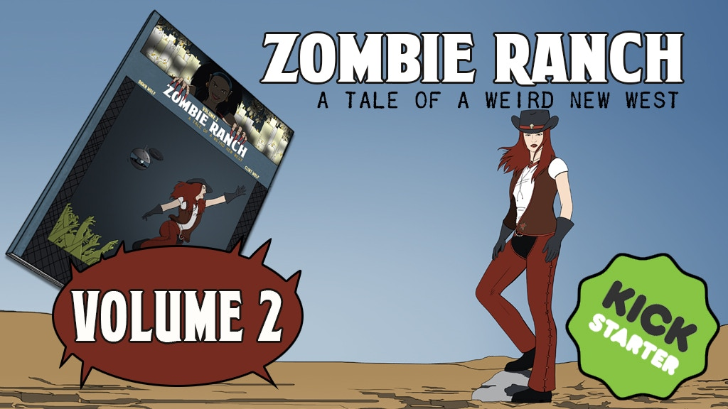 Zombie Ranch, a Tale of a Weird New West: Volume Two project video thumbnail