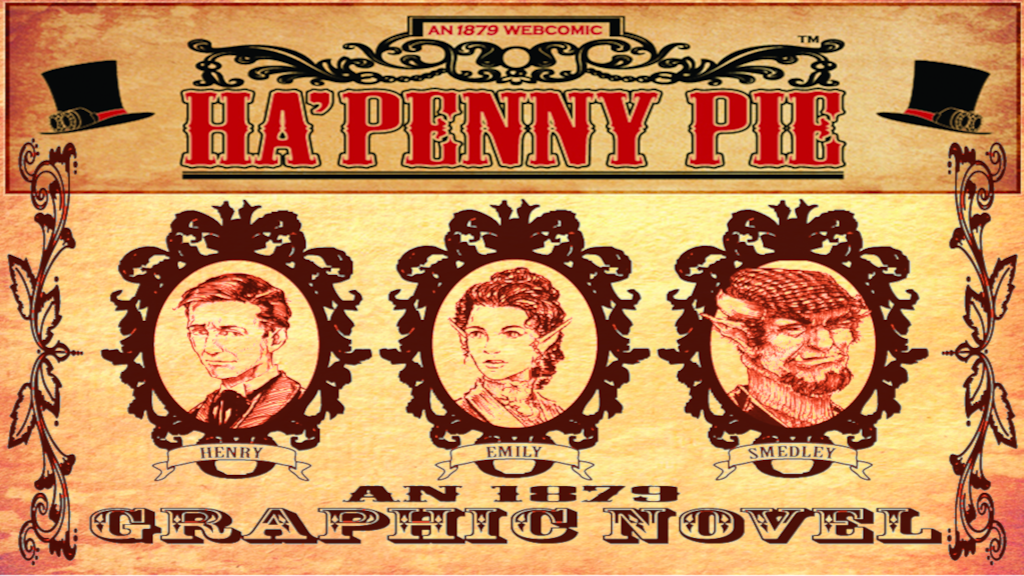 Project image for Ha'Penny Pie: An 1879 Graphic Novel