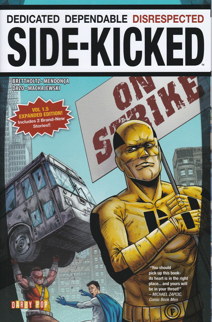 Side-Kicked Volume 1 Trade Paperback (collecting Chapters 1-4)