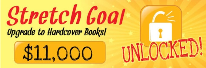 WOOOT! We have reached our STRETCH GOAL, so all book backers will automatically be upgraded to HARDCOVER books!