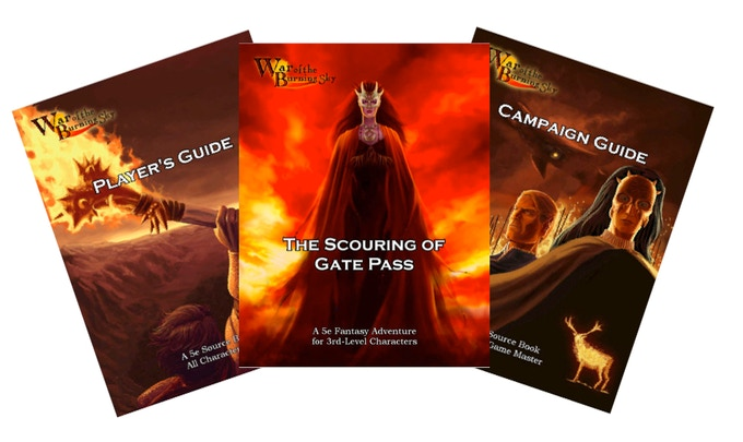 War of the Burning Sky Player's Guide, Campaign Guide, and The Scouring of Gate Pass