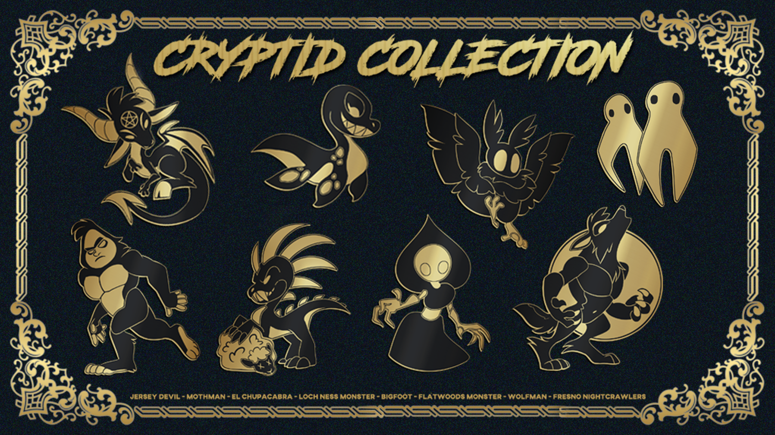 The Cryptid Collection is an Enamel Pin Series for all of my Urban Legend lovers!