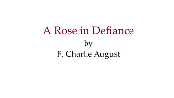 A Rose in Defiance: A Fantasy With A Gay Protagonist