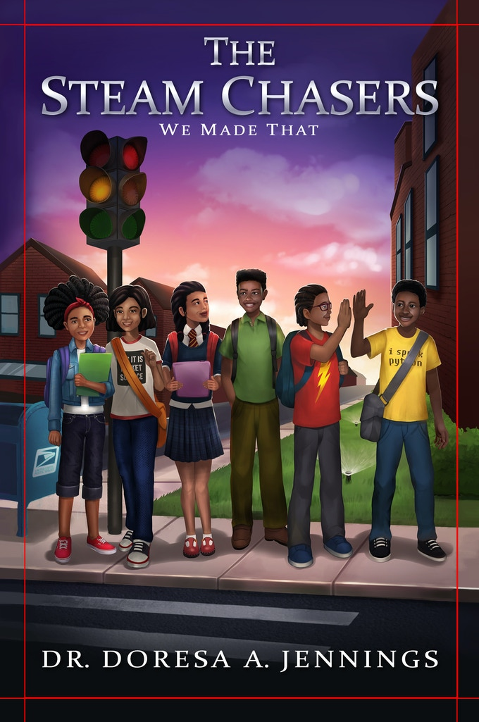 """The STEAM Chasers Middle Grade Book Series. The first book in the series is """"We Made That!"""" Illustration by CMD Studios."""