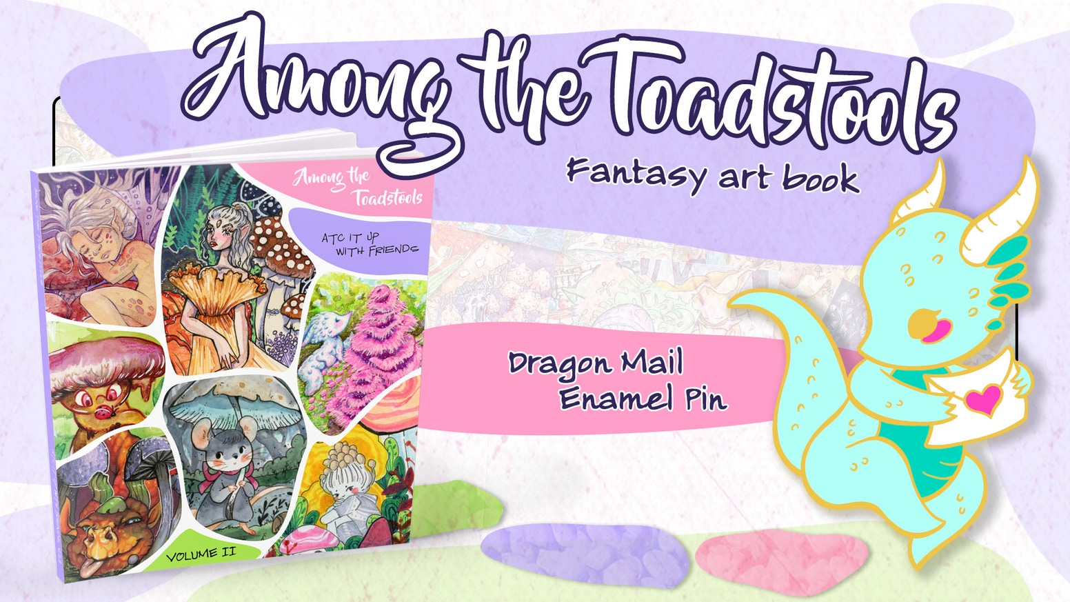 Featuring fantasy artwork from more than 130 artists with an emphasis on mushrooms & a Dragon Mail enamel pin.