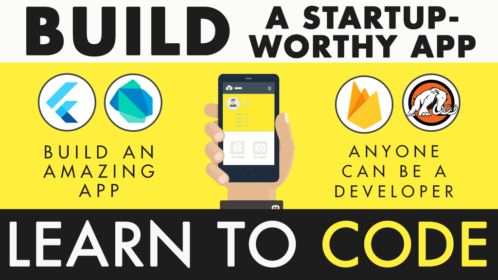 Code a Startup-Worthy App with Google Flutter by Mammoth Training