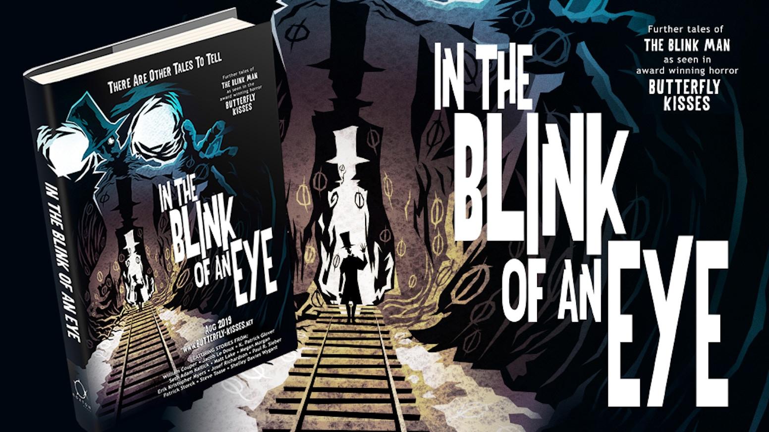 In The Blink of An Eye - Take 2 by K  Patrick Glover — Kickstarter