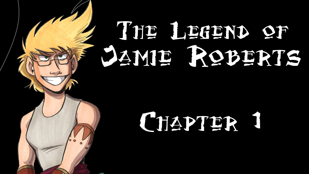 Project image for The Legend of Jamie Roberts, Chapter 1