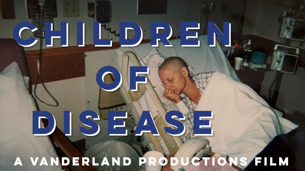 Children of Disease Independent Documentary Film