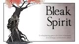 Click here to view Bleak Spirit