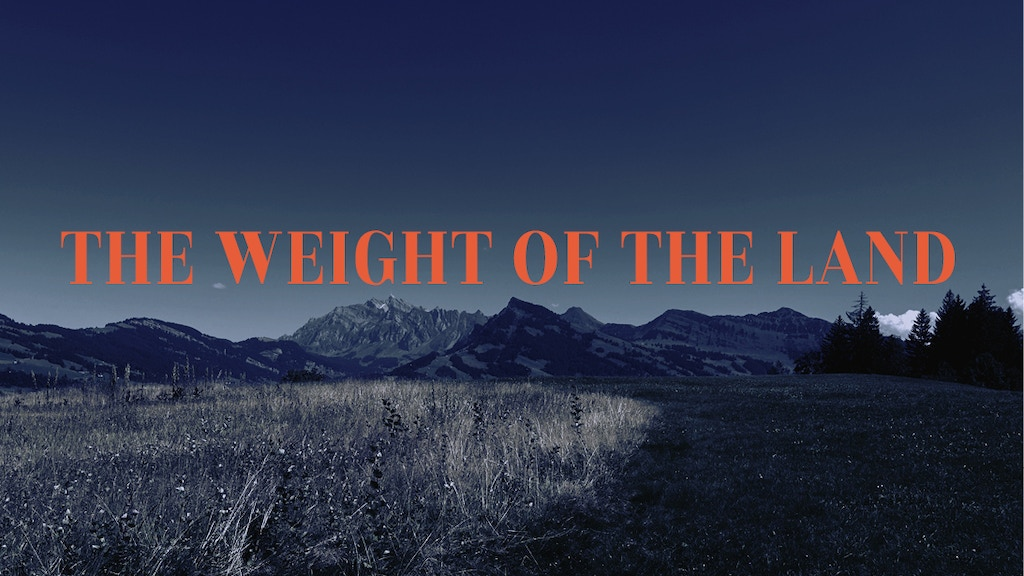 The Weight Of The Land. Short film with Barbara Terpoorten project video thumbnail