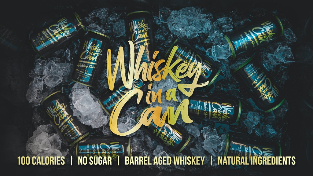 WHISKEY IN A CAN project video thumbnail