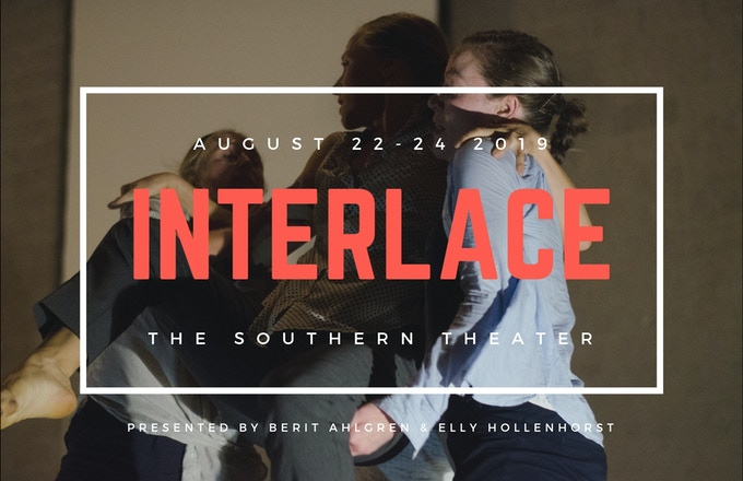 Interlace. August 22-24 at The Southern Theater, Minneapolis, MN.