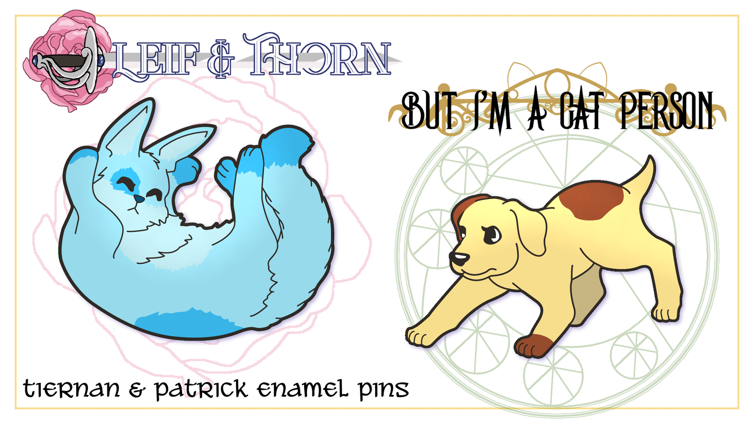 Adorable pins for webcomic mascots Patrick (But I'm A Cat Person) and Tiernan (Leif & Thorn).