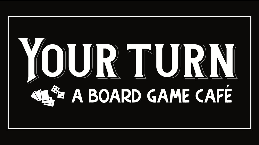 Your Turn: A Board Game Cafe project video thumbnail