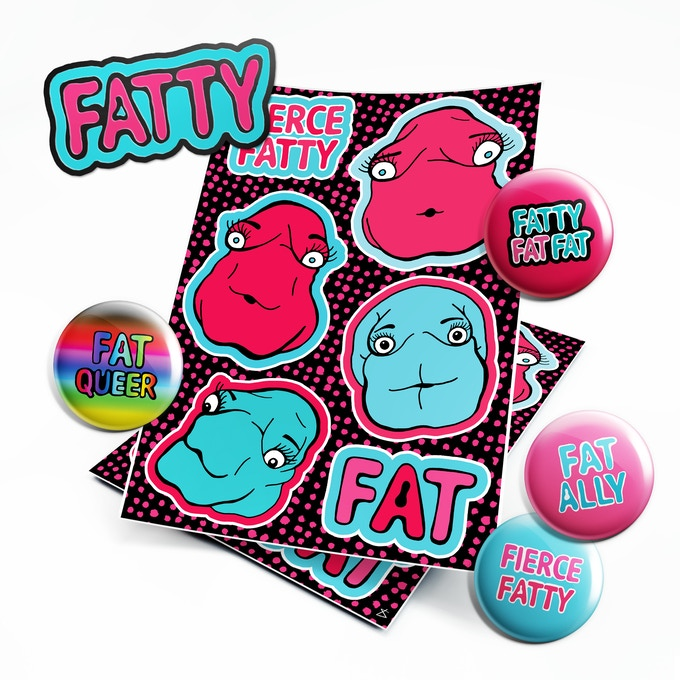 4 round pin badges to choose from, sticker sheet and limited edition FATTY enamel badge all designed by Liberty Antonia Sadler