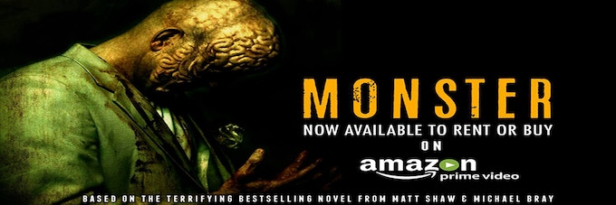 Monster - available now on Amazon Prime