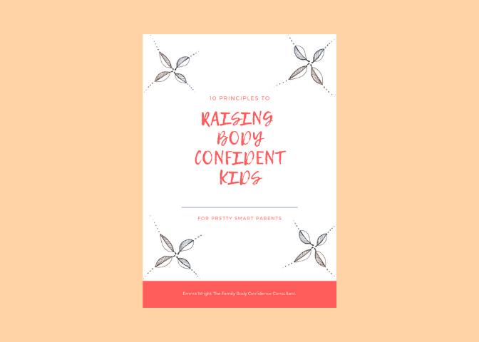 Image of the 10 Principles of Raising Body Confident Kids PDF