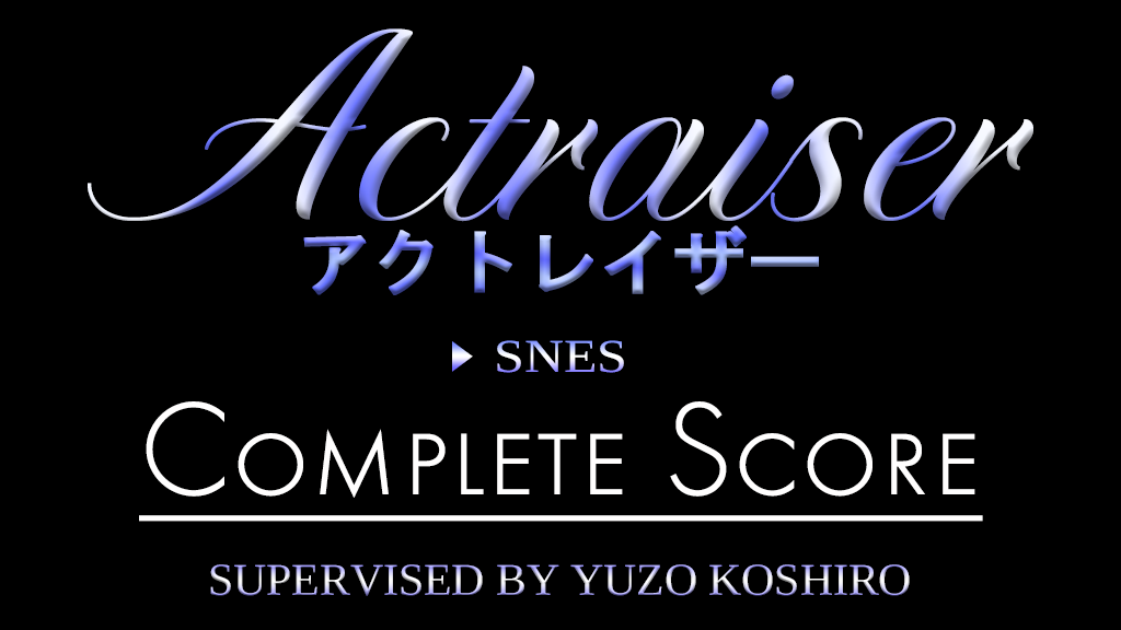 Project image for ActRaiser (SNES) VGM Complete Score / アクトレイザー(SFC)コンプリートスコア