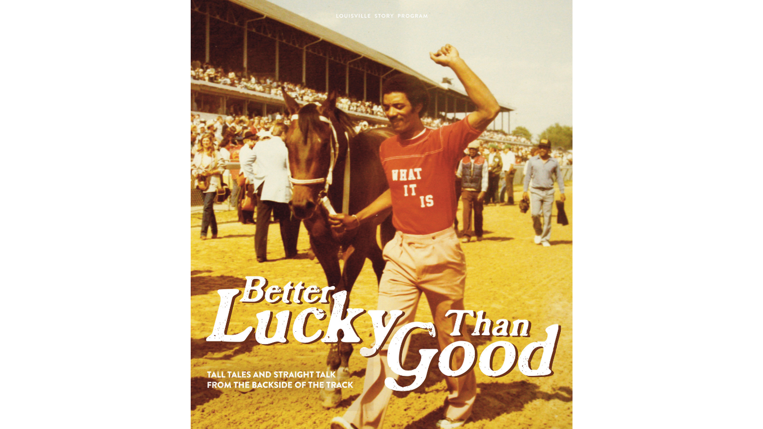 A book richly documenting the backside of Churchill Downs, home of the Kentucky Derby, written by the people who work there.