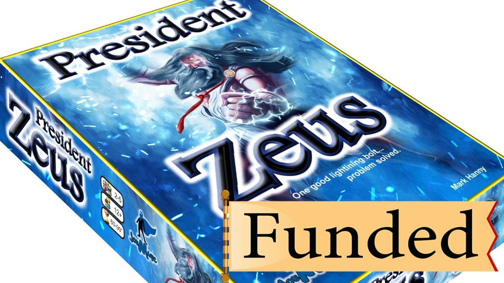 President Zeus! One good lightning bolt...problem solved! project video thumbnail