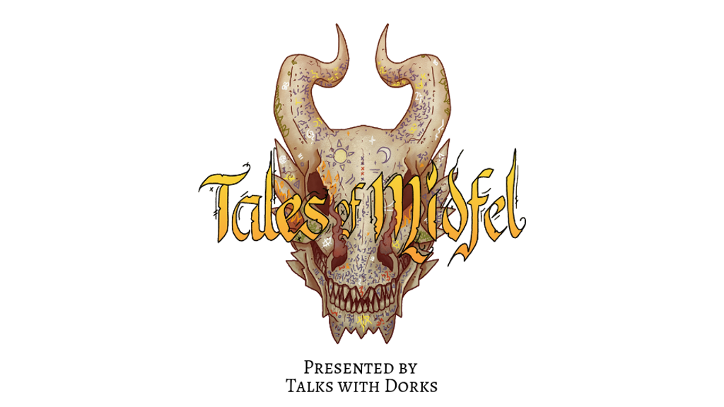 Project image for Tales of Midfel: Presented by Talks with Dorks