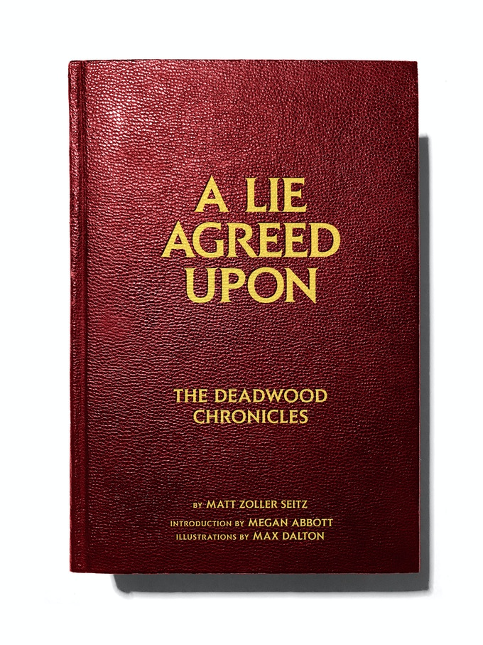 The cover of A LIE AGREED UPON: THE DEADWOOD CHRONICLES