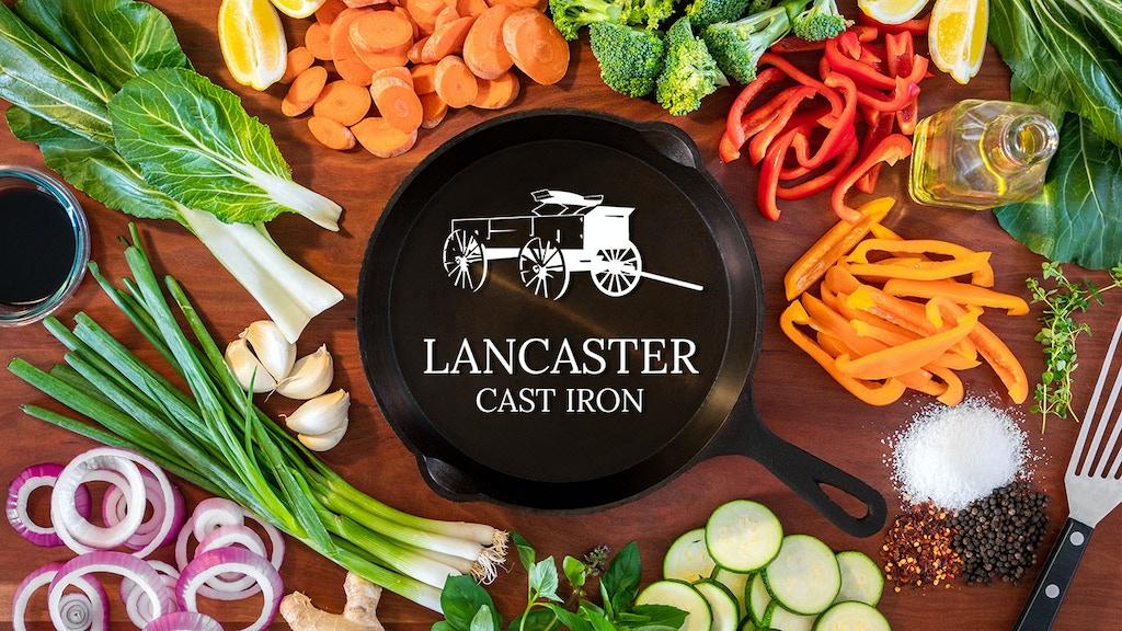 Lancaster - The Lightest Cast Iron Skillet project video thumbnail