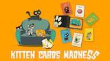 Kitten Cards Madness thumbnail