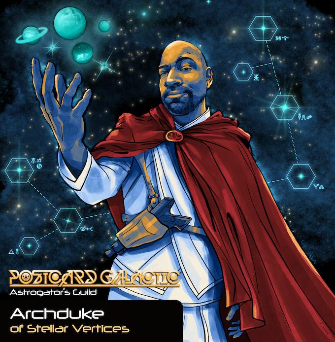 Astrogator's Guild - ARCHDUKE of Stellar Vertices