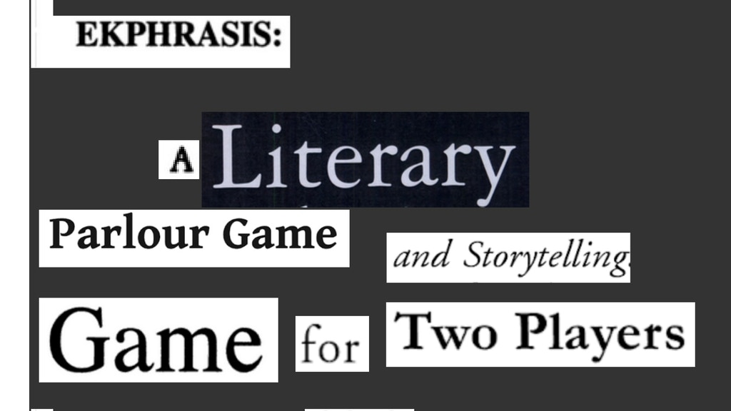 Project image for Ekphrasis: A parlour style storytelling game for two people