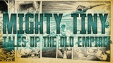 Mighty Tiny: Tales of the Old Empires (5e and SWAdE) thumbnail