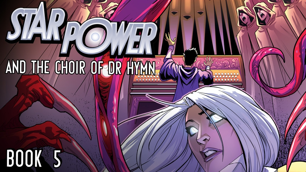Star Power and the Choir of Doctor Hymn project video thumbnail